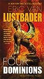 Four Dominions: A Testament Novel: 3
