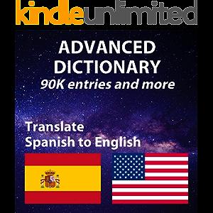 Advanced Spanish English Dictionary, more than 90509 entries