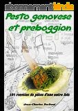 Pesto genovese et Preboggion: 101 recettes de pâtes d'une autre fois