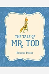 The Tale of Mr. Tod (Xist Illustrated Children's Classics) Kindle Edition