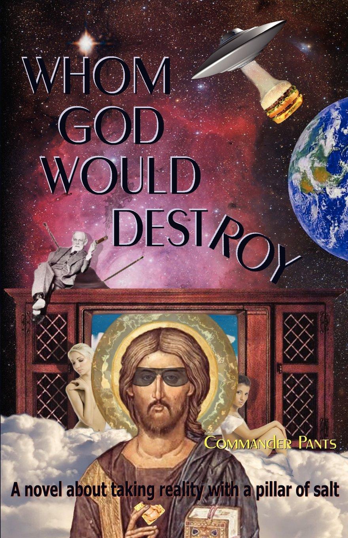 Whom God Would Destroy PDF
