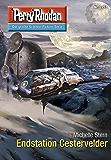 "Perry Rhodan 2753: Endstation Cestervelder (Heftroman): Perry Rhodan-Zyklus ""Das Atopische Tribunal"" (Perry Rhodan-Die Gröβte Science- Fiction- Serie)"
