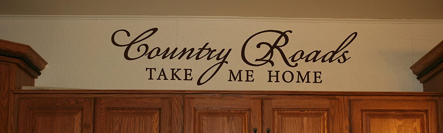 Wall Decor Plus More Country Roads Take Me Home Wall Decal Inspirational Quote 32x7.5 Chocolate Brown Chocolate Brown