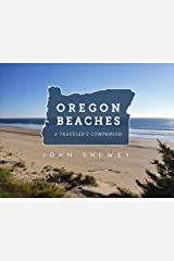 Oregon Beaches: A Traveler's Companion Paperback