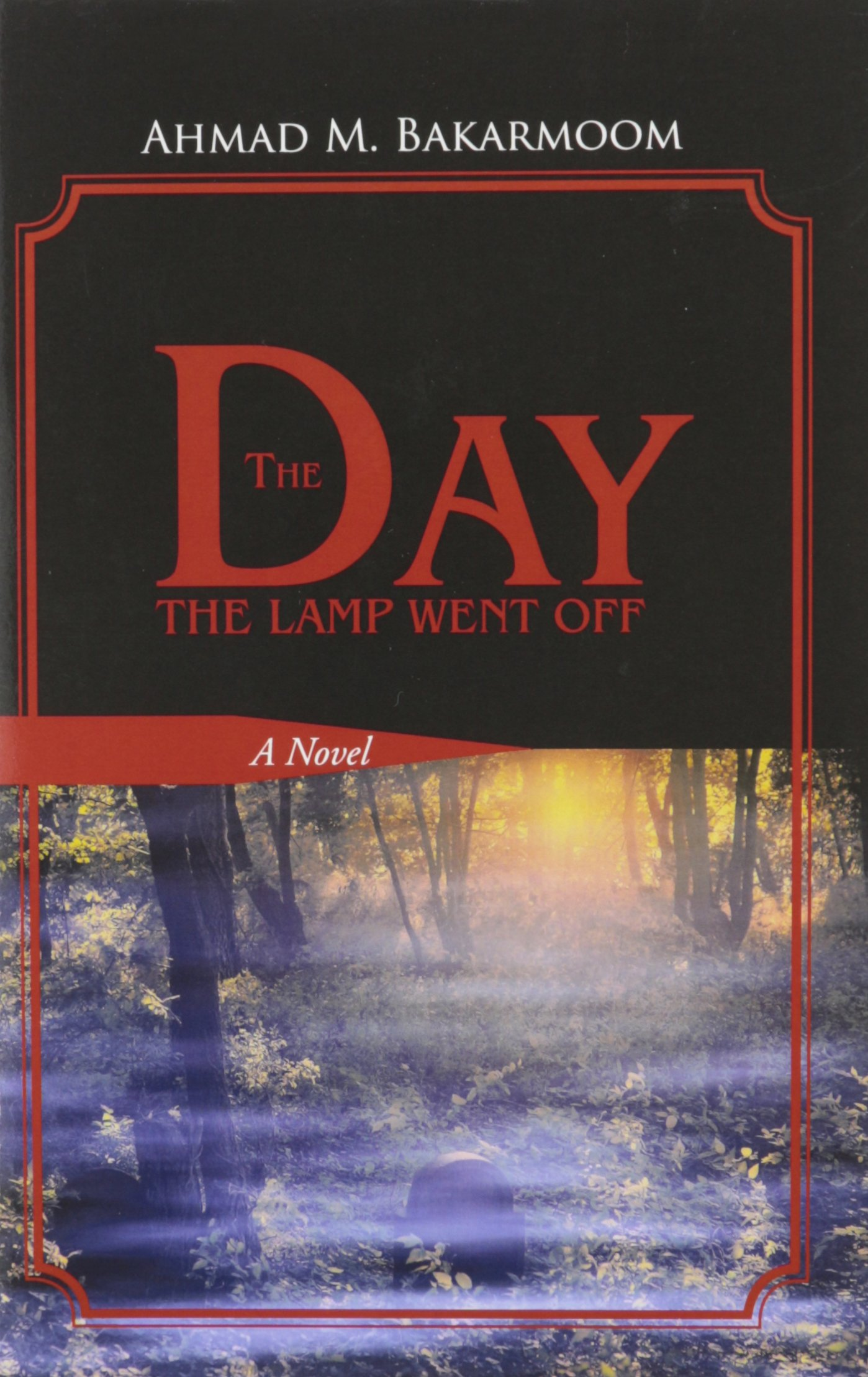 Download The Day the Lamp Went Off: A Novel pdf