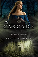 Cascade (The River of Time Series Book #2) Kindle Edition