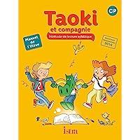 Taoki et compagnie CP - Manuel élève - Edition 2017