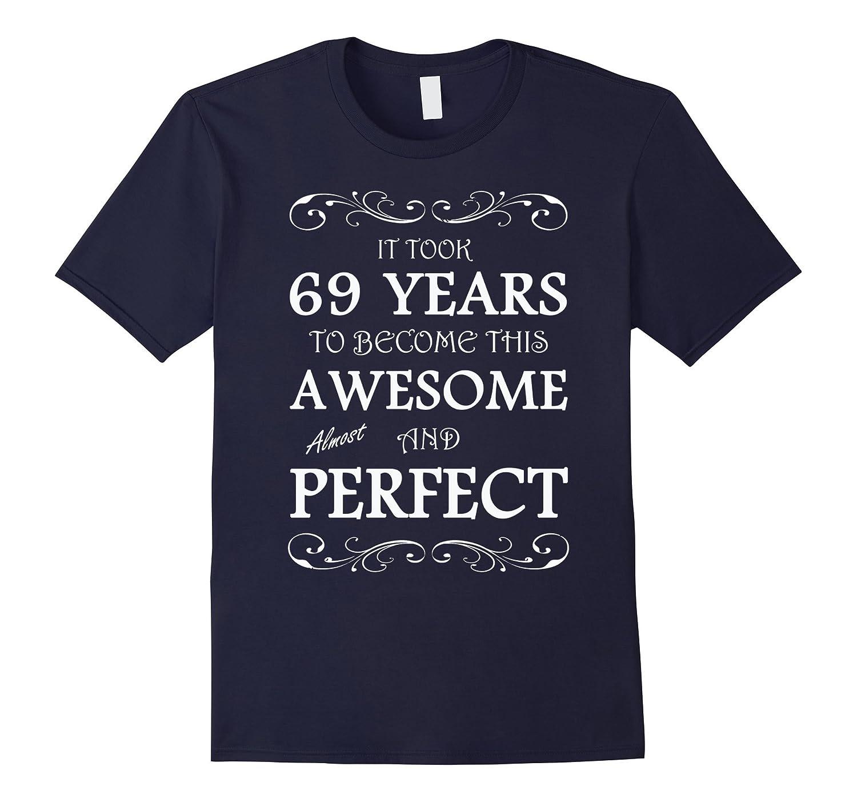 69 yrs years old 69th birthday T-Shirt-TH