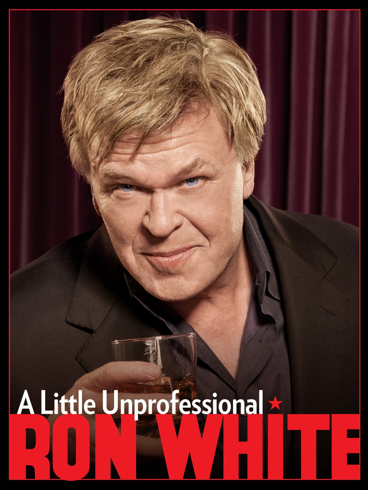 Ron White: A Little Unprofessional on Amazon Prime Video UK