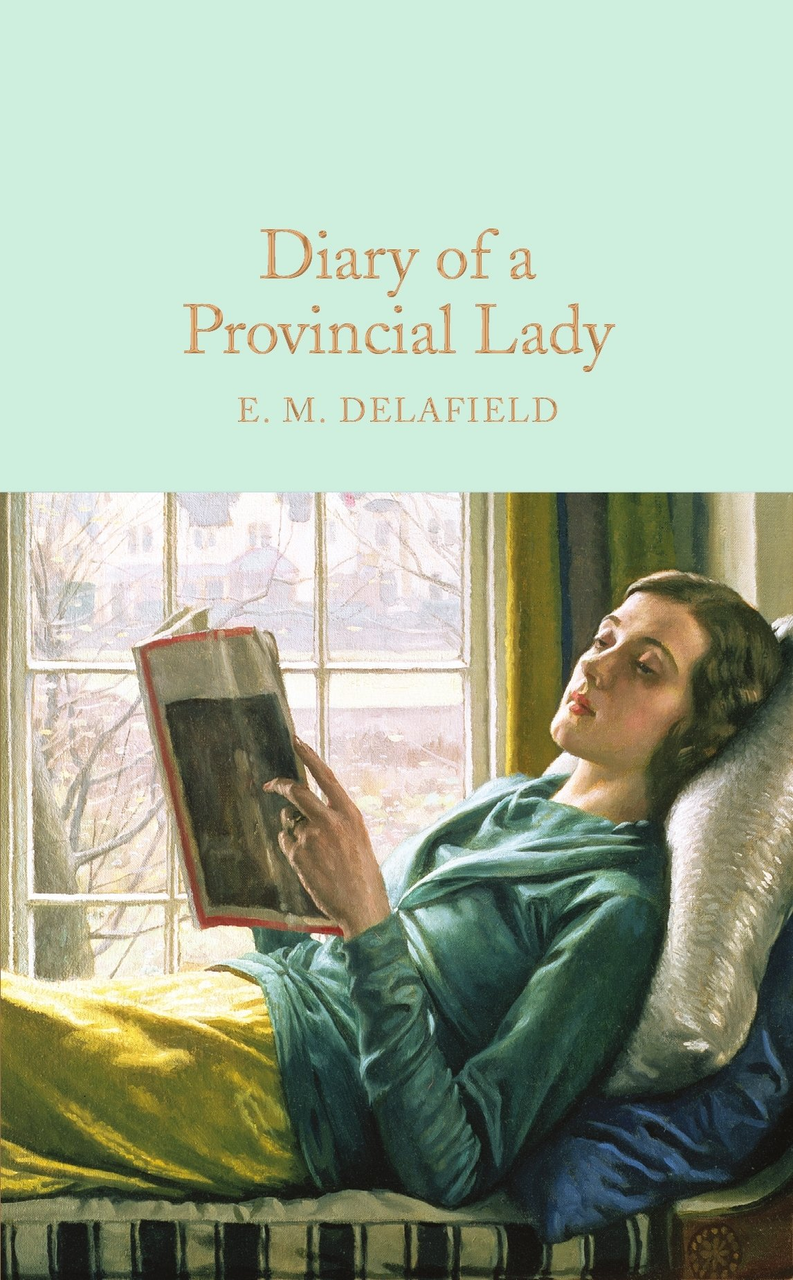 Diary of a Provincial Lady (Macmillan Collector's Library) PDF