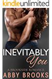 Inevitably You (A Brookside Romance Book 2)