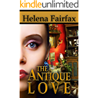 The Antique Love: A feel good romance for lovers of happy endings