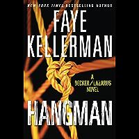 Hangman: A Decker/Lazarus Novel (Peter Decker and Rina Lazarus Book 19)