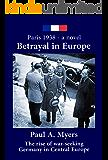 Betrayal in Europe: Paris 1938