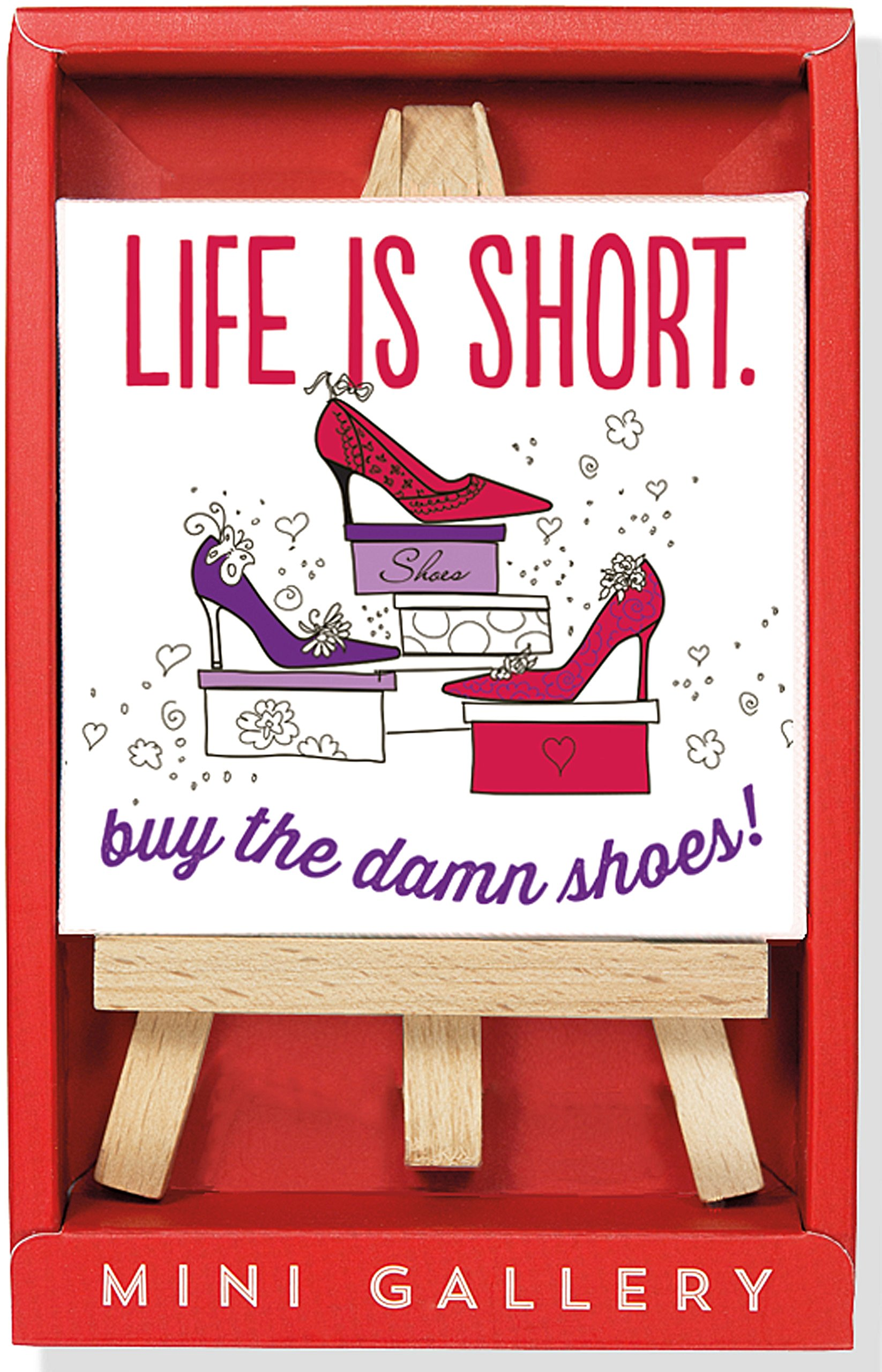 Life is Short Mini Gallery (artwork with mini easel) pdf