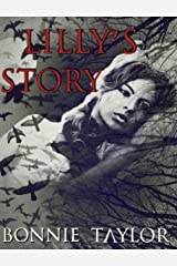 Not Forgotten: Lilly's Story Kindle Edition