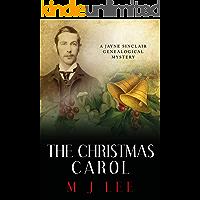 The Christmas Carol: A Jayne Sinclair Genealogical Mystery (The Jayne Sinclair Genealogical Mysteries Book 8)