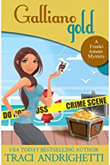 Galliano Gold (Franki Amato Mysteries Book 5) Kindle Edition