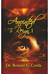 Anointed to Reign I: David's Pathway To Rulership Kindle Edition