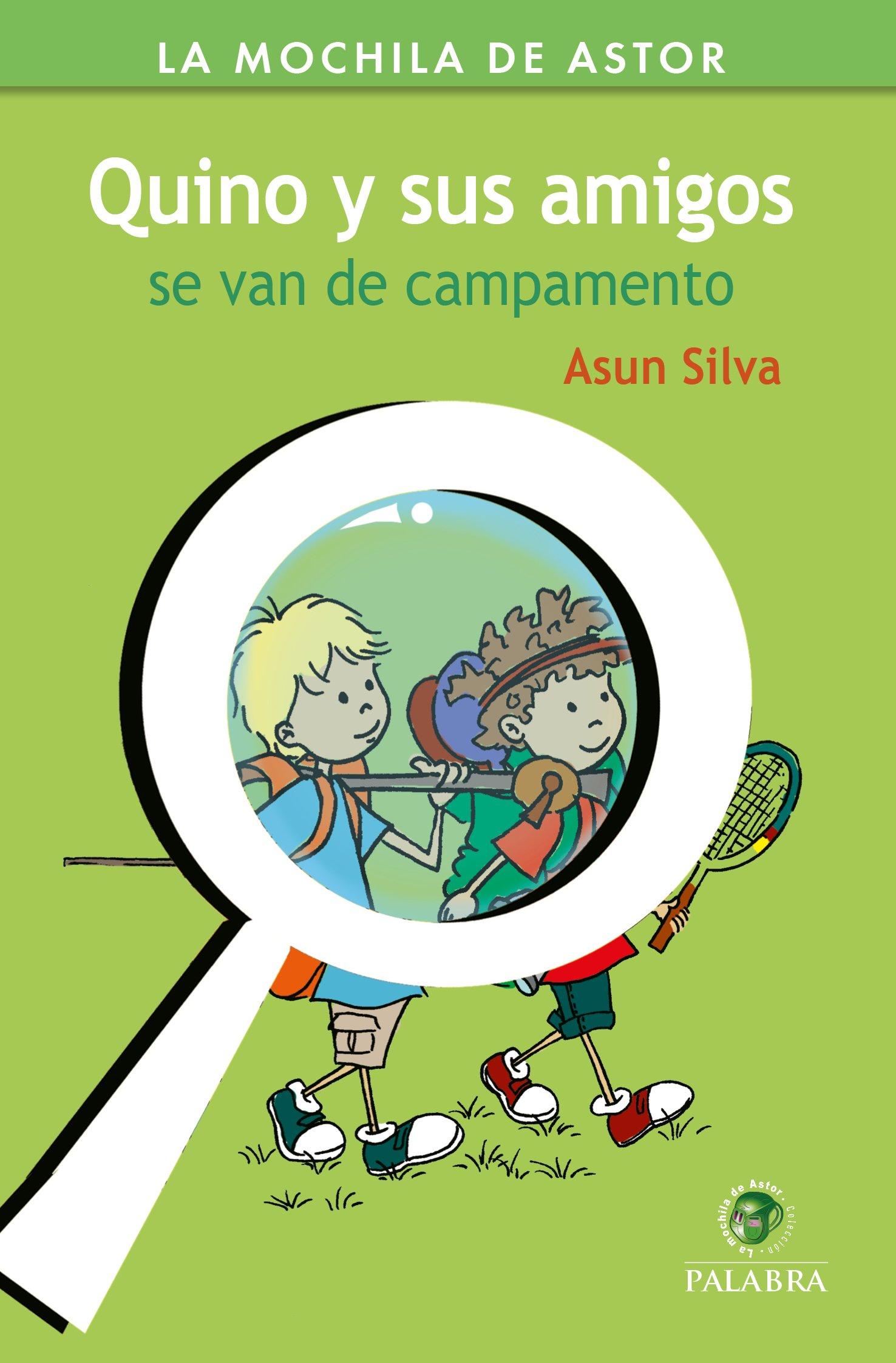 Quino y sus amigos se van de campamento (Spanish) Paperback – 2017