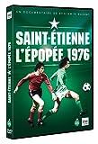 Saint Etienne, L'Epopée 1976