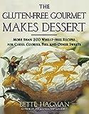 The Gluten-free Gourmet Makes Dessert: More Than