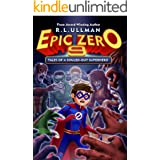 Epic Zero 9: Tales of a Souled-Out Superhero