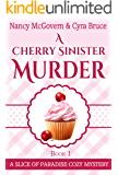A Cherry Sinister Murder: A Culinary Cozy Mystery (Slice of Paradise Cozy Mysteries Book 1) (English Edition)