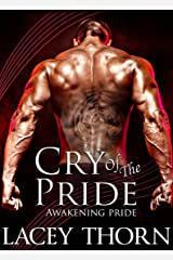 Cry of the Pride (Awakening Pride Book 9) Kindle Edition