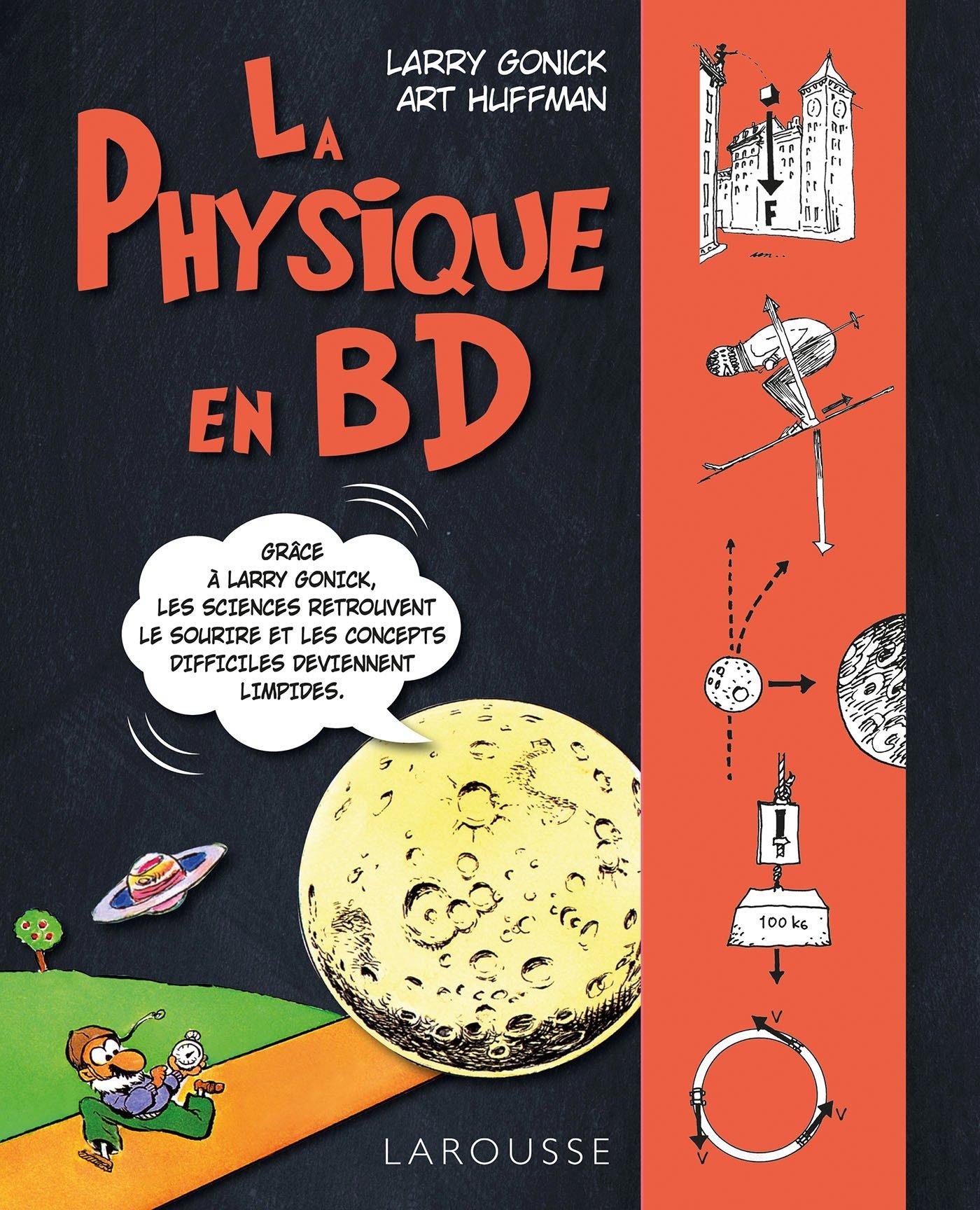 Read Online Larousse La physique en bandes dessinées (French Edition) PDF