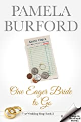 One Eager Bride to Go (The Wedding Ring Book 3) Kindle Edition