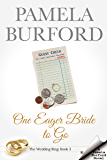 One Eager Bride to Go (The Wedding Ring Book 3)