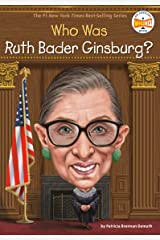 Who Was Ruth Bader Ginsburg? (Who Was?) Kindle Edition