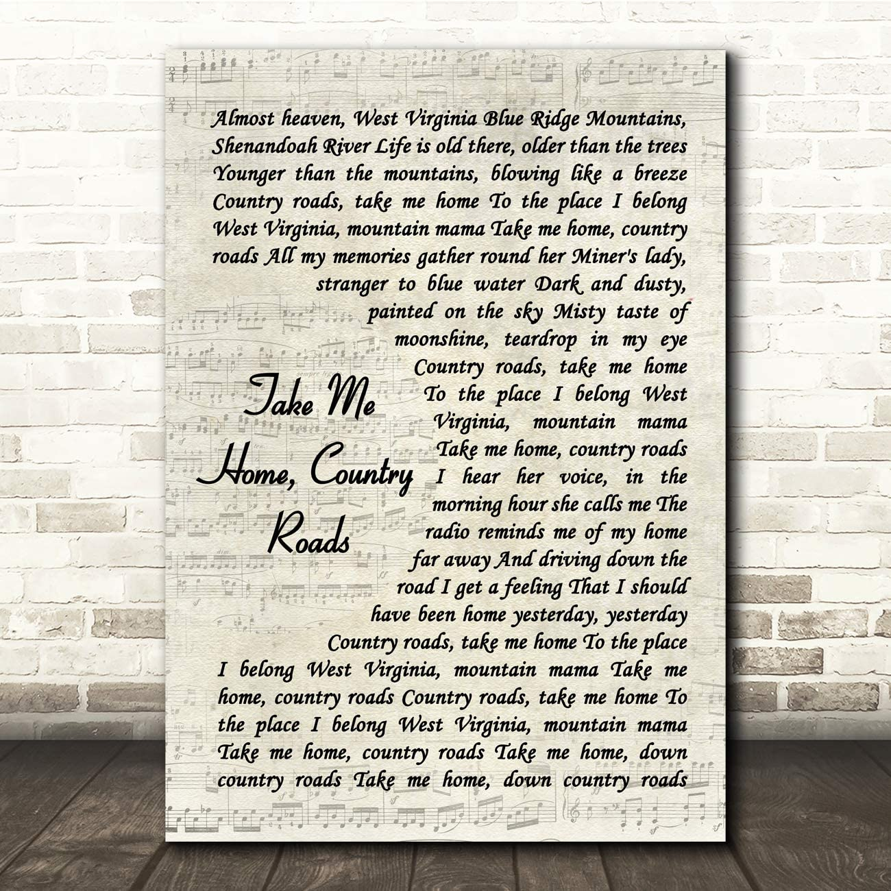 Take Me Home, Country Roads Vintage Script Song Lyric Gift Present Poster Print