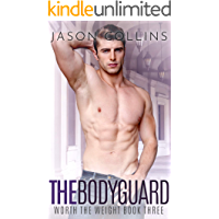 The Bodyguard (Worth the Weight Book 3)