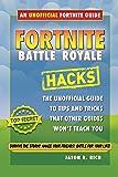 Fortnite Battle Royale Hacks: An Unofficial Guide