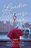 London Belongs to Me (English Edition)