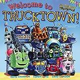Welcome to Trucktown! (Jon Scieszka's Trucktown)