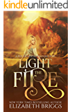 Light The Fire: A Reverse Harem Fantasy (Her Elemental Dragons Book 5)