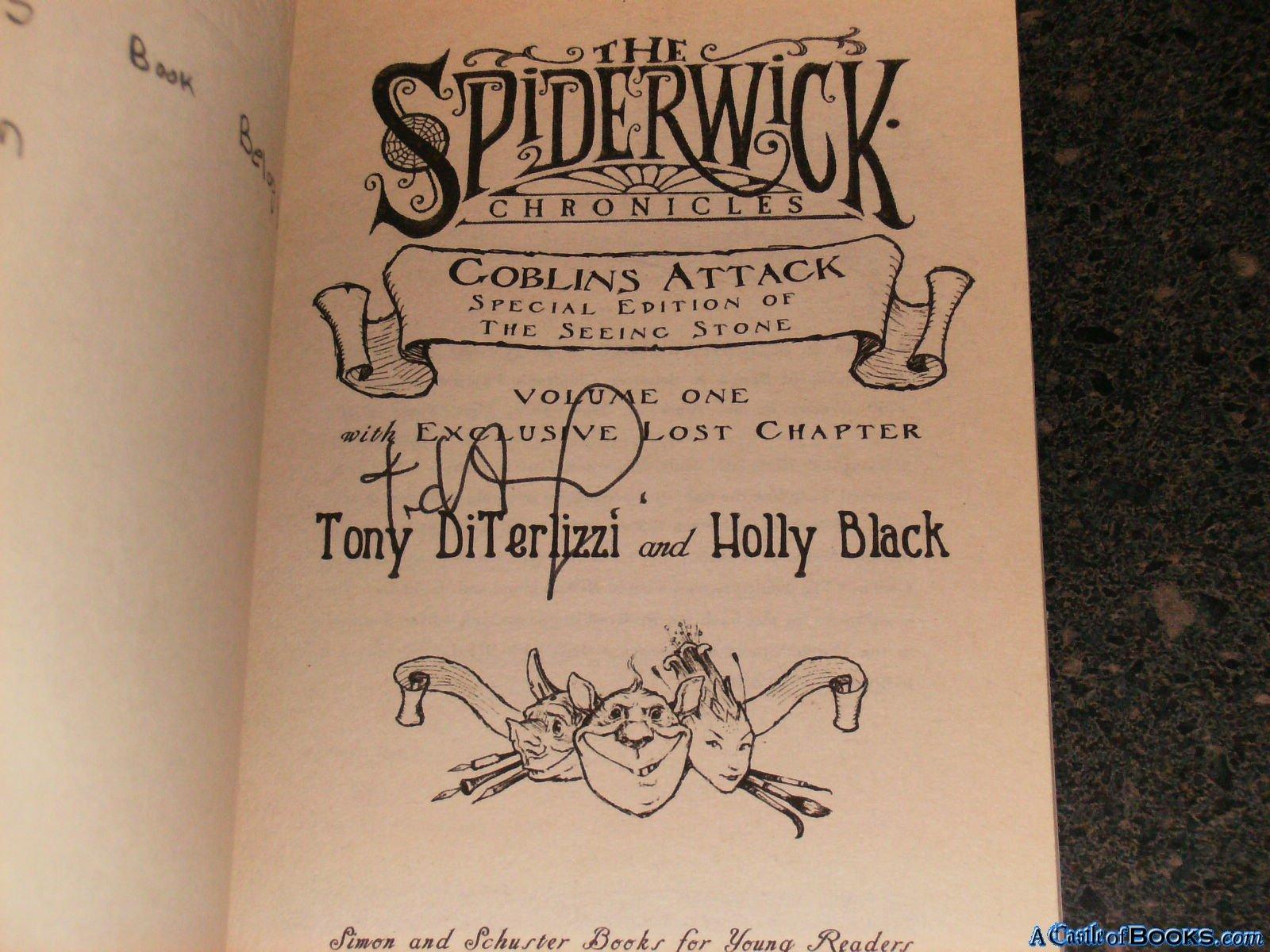 Goblins Attack (the Spiderwick Chronicles): Holly; Diterlizzi, Tony Black:  9781416937814: Amazon: Books