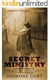 Secret Ministry: A Johnny Fedora Espionage Spy Thriller Assignment Book 1