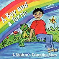 A Boy And A Turtle: A Bedtime Story That Teaches