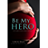 Be My Hero (Forbidden Men Book 3)