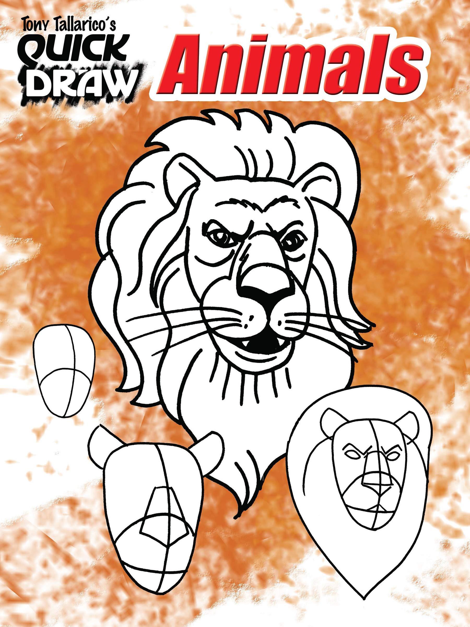 Image of: Cartoon Tony Tallaricos Quick Draw Animals dover How To Draw Paperback June 21 2011 Amazoncom Tony Tallaricos Quick Draw Animals dover How To Draw Tony