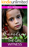 THE GIRL WITNESS: Caroline