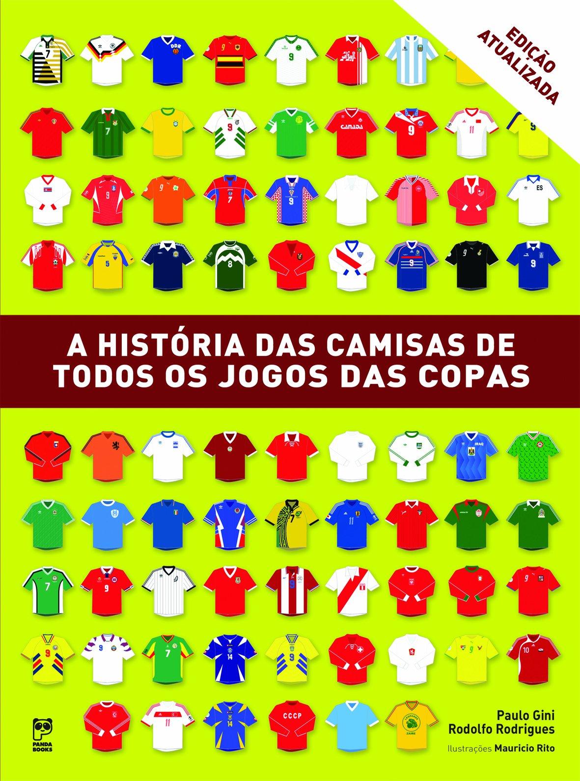 História das Camisas de Todos os Jogos das Copas - 9788578883362 - Livros  na Amazon Brasil db0652d9af0cc
