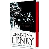 Near the Bone