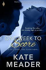 One Week to Score (Tall, Dark, and Texan Book 3)