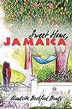 Sweet Home, Jamaica