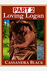Loving Logan, PART 2: Multicultural Romance Kindle Edition